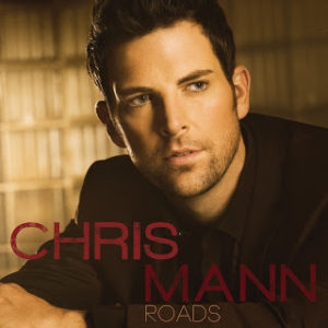 Chris Mann of 'The Voice' 'Roads' CD Review